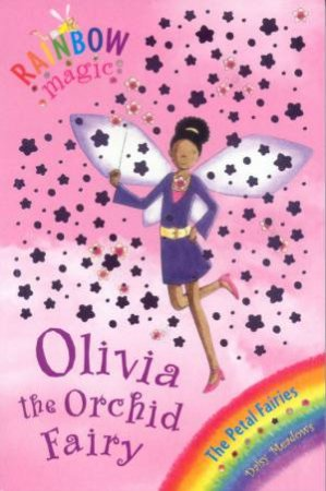 Rainbow Magic 47: Olivia The Orchid Fairy