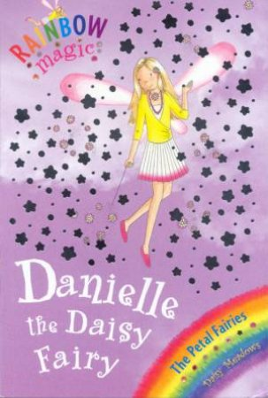 Rainbow Magic 48: Danielle The Daisy Fairy