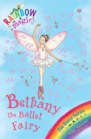 Rainbow Magic 50: Bethany the Ballet Fairy