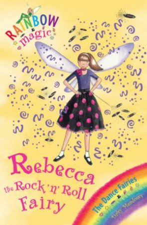 Rainbow Magic 52: Rebecca the Rock 'n' Roll Fairy