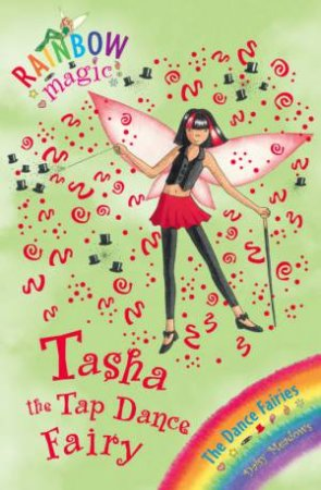 Rainbow Magic 53: Tasha the Tap Dance Fairy