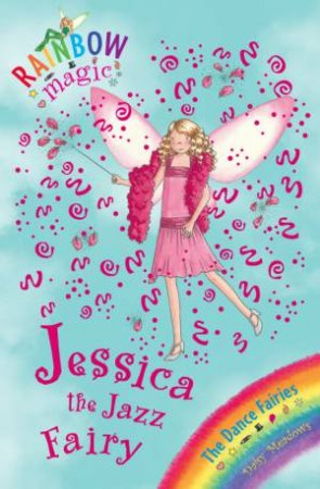 Rainbow Magic 54: Jessica the Jazz Fairy