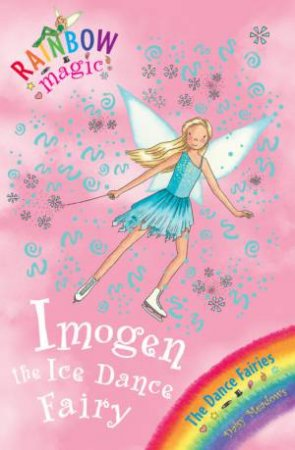Rainbow Magic 56: Imogen the Ice Dance Fairy