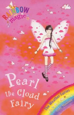 Rainbow Magic Weather Fairies: Pearl The Cloud Fairy - Book & CD