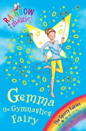 Rainbow Magic Sporty Fairies 63: Gemma The Gymnastic Fairy
