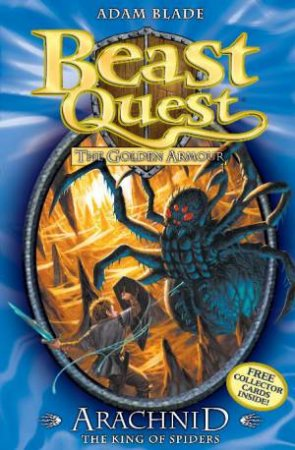 Beast Quest 11: Arachnid the King of Spiders