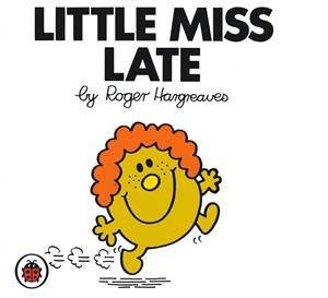 Little Miss Late