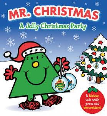 Mr Christmas: A Jolly Christmas Party by Roger Hargreaves