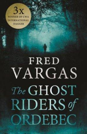 Ghost Riders of Ordebec