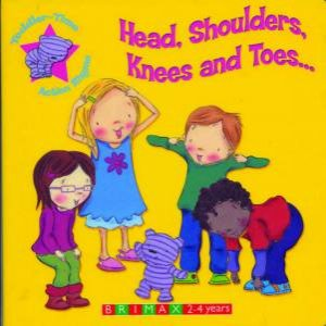 Action Time Rhymes: Head, Shoulders, Knees & Toes by Unknown