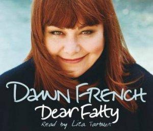 Dear Fatty - CD by Dawn French