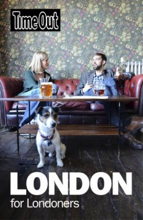 Time Out: London for Londoners