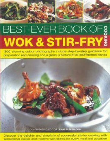 Best-Ever Book Of Wok and Stir-Fry Cooking by Various