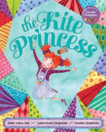 Kite Princess by BELL JULIET CLARE