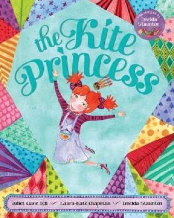 Kite Princess (with CD) by BELL JULIET CLARE
