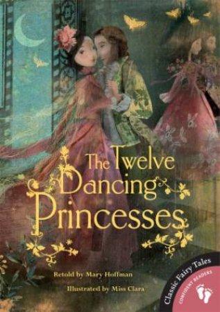 Twelve Dancing Princesses by HOFFMAN MARY