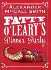 Fatty OLearys Dinner Party