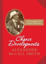 Chance Developments  Unexpected Love Stories