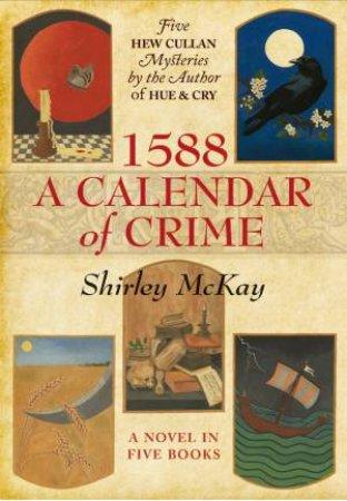 1588: A Calendar Of Crime