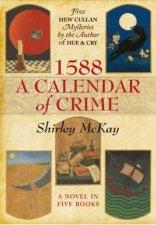 1588 A Calendar Of Crime