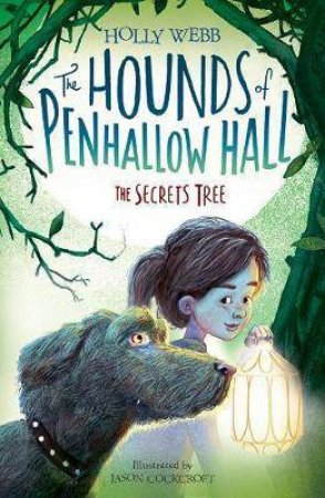 The Hounds Of Penhallow Hall: The Secrets