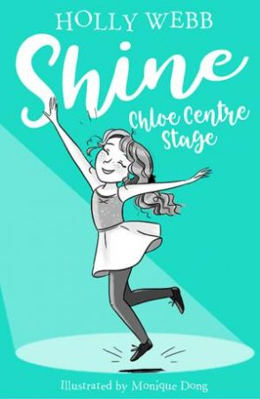 Shine: Chloe Centre Stage