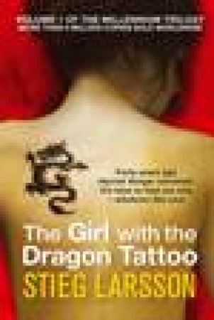 The Girl With The Dragon Tattoo by Stieg Larsson