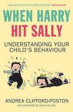 When Harry Hit Sally Understanding Your Childs Behaviour