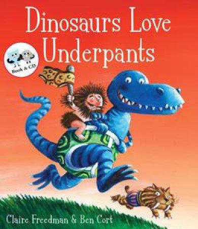 Dinosaurs Love Underpants plus CD