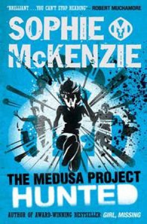 Medusa Project: Hunted by Sophie McKenzie