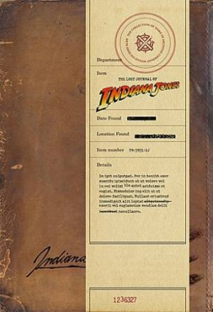 The Lost Journal Of Indiana Jones by Henry Indiana Jones