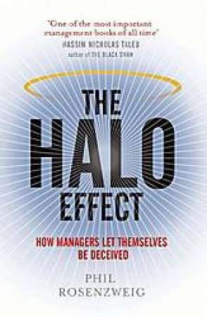 The Halo Effect by Phil Rosenzweig
