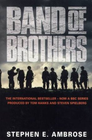 Ambrose War: Band of Brothers by Stephen E Ambrose