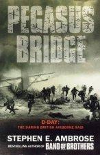 Ambrose War Pegasus Bridge