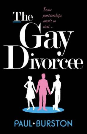 Gay Divorcee by Paul Burston