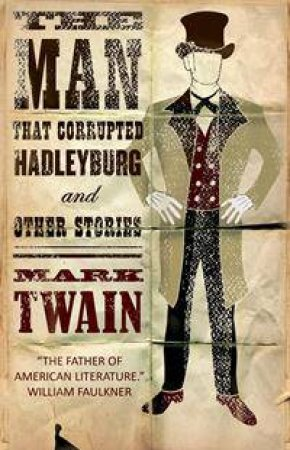 The Man That Corrupted Hadleyburg