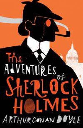 Alma Classics: The Adventures Of Sherlock Holmes