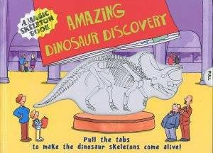 Magic Skeleton Book Dinosaur Discovery by Various