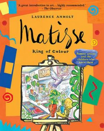 Matisse: The King Of Colour