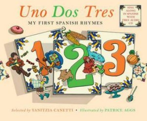 Uno Dos Tres: My First Spanish Rhymes by Various