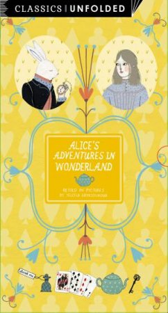 Classics Unfolded: Alice in Wonderland