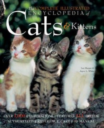 Complete Encyclopdeia Of Cats & Kittens by Various