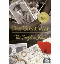 The Great War The Peoples Story