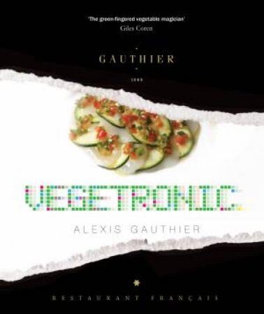 Alexis Gauthier: Vegetronic by Alexis Gauthier