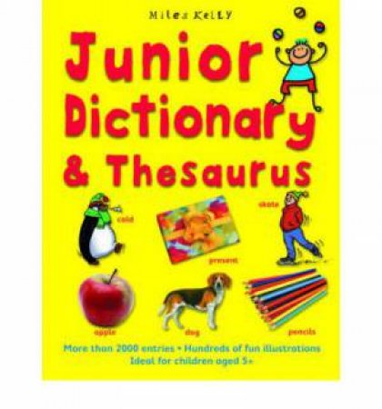 3D Junior Dictionary & Thesaurus by Various