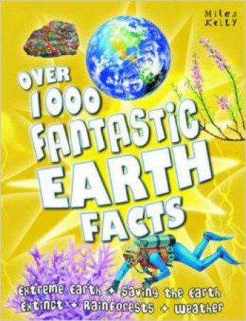 Over 1000 Fantastic Earth Facts by Various