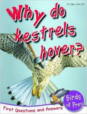 Why Do Kestrels Hover? by Various