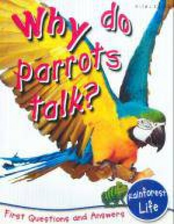 Why Do Parrots Talk? by Various