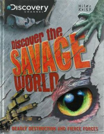 Discovery: Discover The Savage World by Various