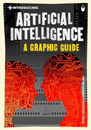 Artificial Intelligence: A Graphic Guide